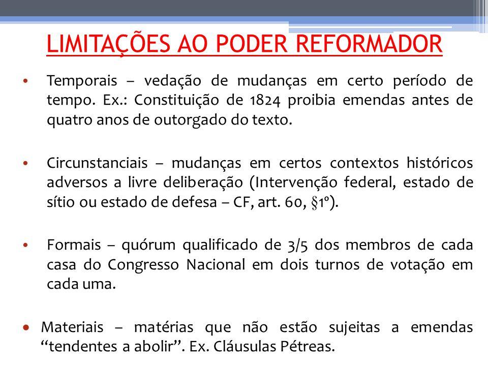 LIMITAÇÕES AO PODER REFORMADOR