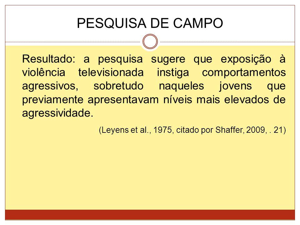 PESQUISA DE CAMPO