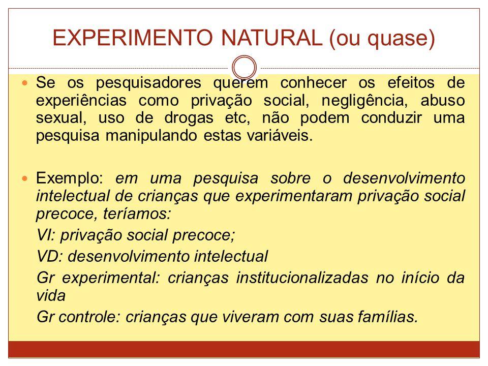 EXPERIMENTO NATURAL (ou quase)