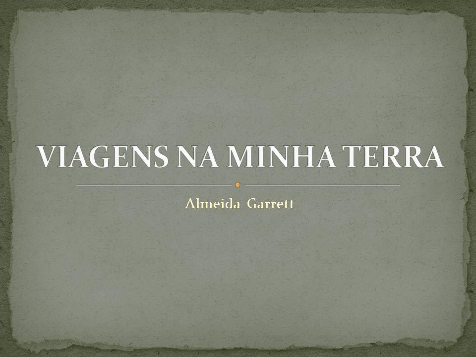 VIAGENS NA MINHA TERRA Almeida Garrett