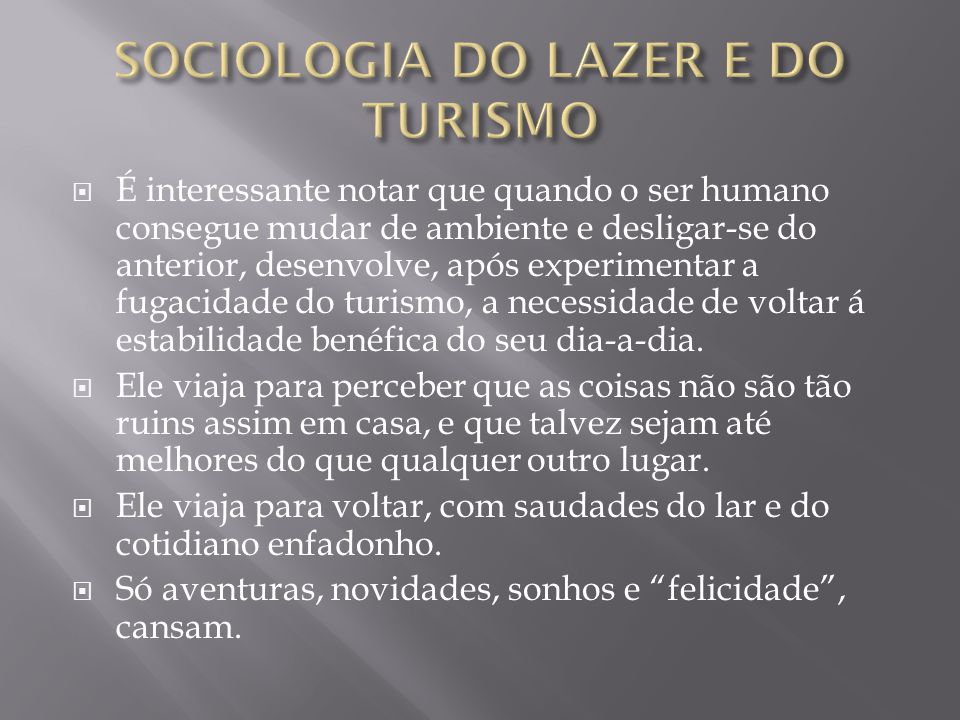 SOCIOLOGIA DO LAZER E DO TURISMO