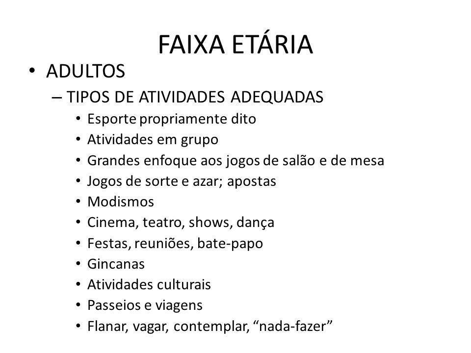 FAIXA ETÁRIA ADULTOS TIPOS DE ATIVIDADES ADEQUADAS