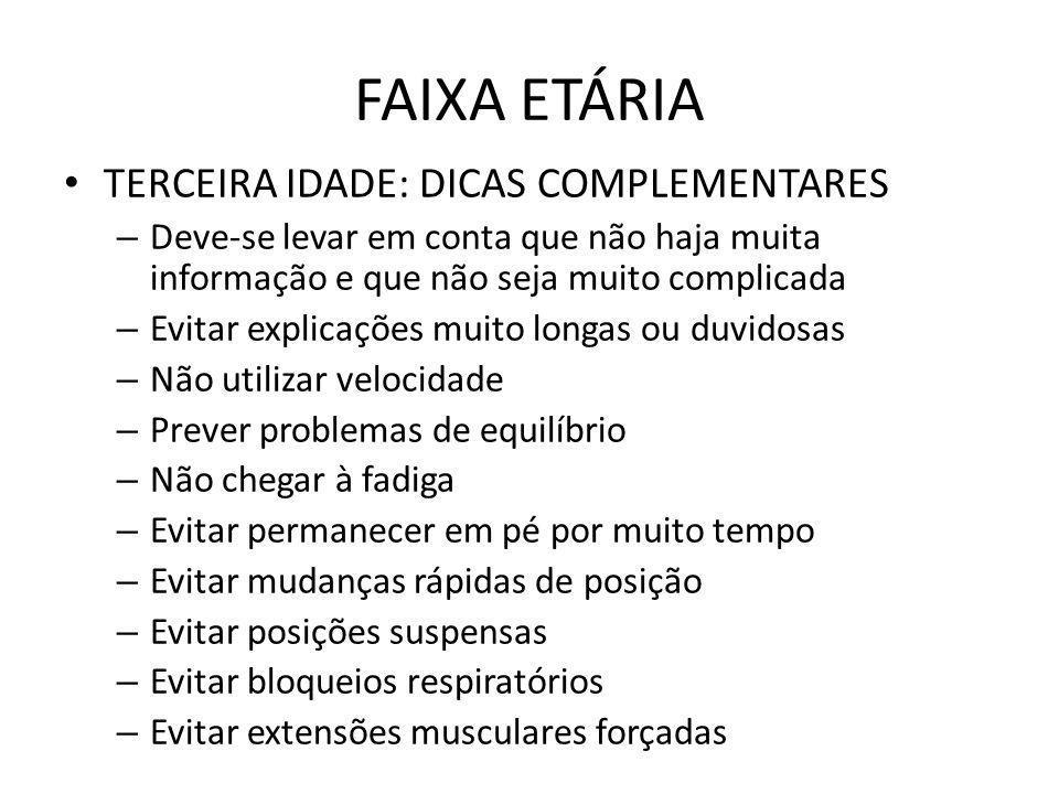 FAIXA ETÁRIA TERCEIRA IDADE: DICAS COMPLEMENTARES