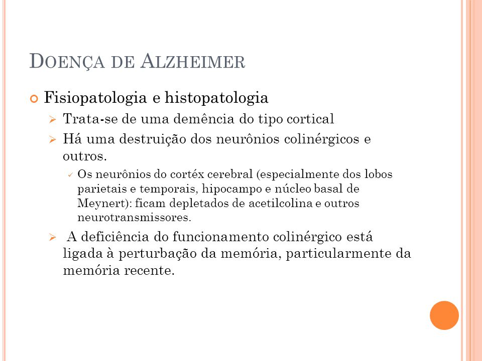 Doença de Alzheimer Fisiopatologia e histopatologia