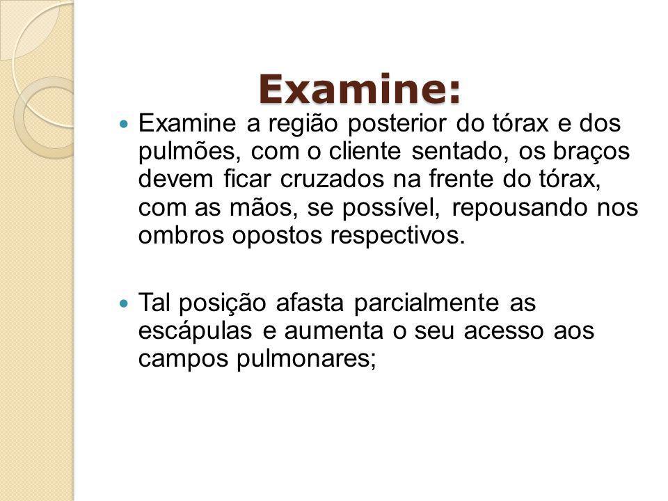 Examine: