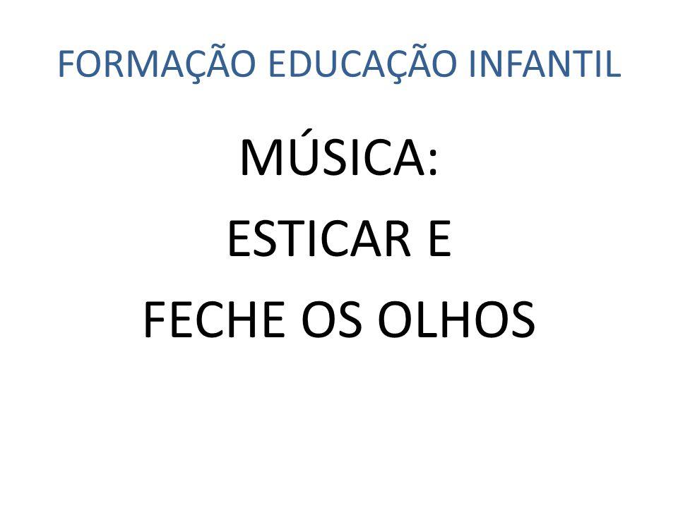 FORMAÇÃO EDUCAÇÃO INFANTIL