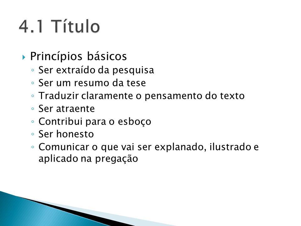 4.1 Título Princípios básicos Ser extraído da pesquisa