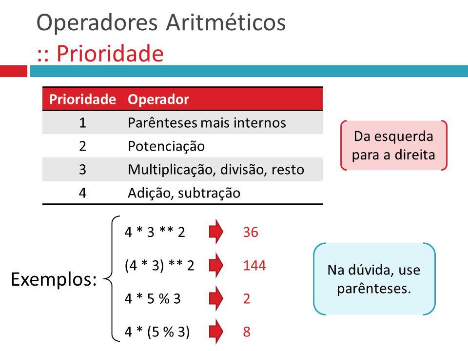 Operadores Aritméticos :: Prioridade