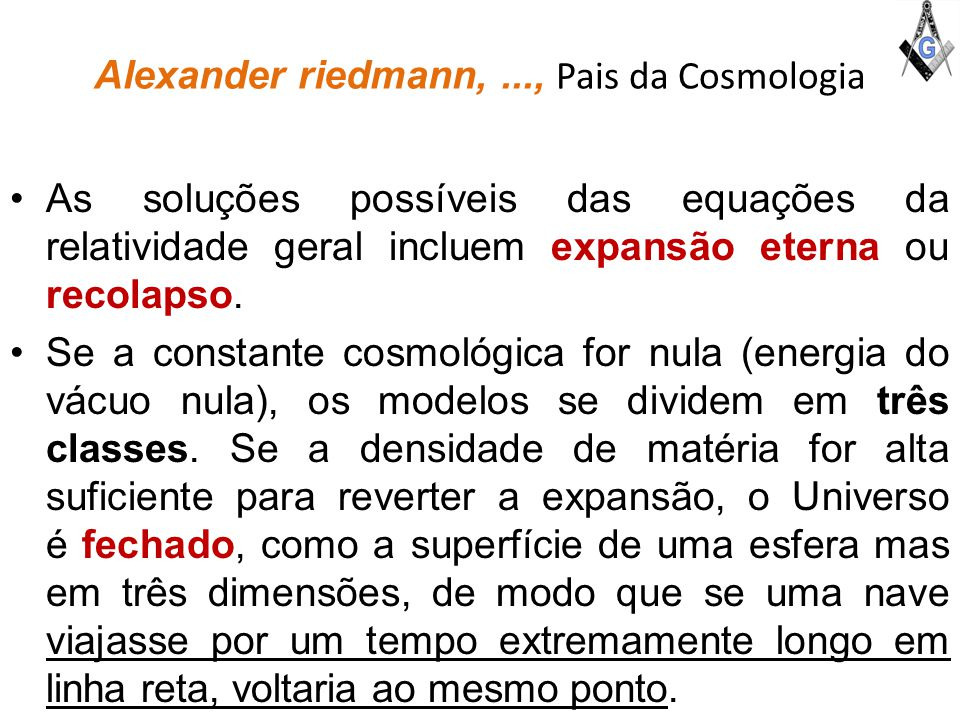 Alexander riedmann, ..., Pais da Cosmologia