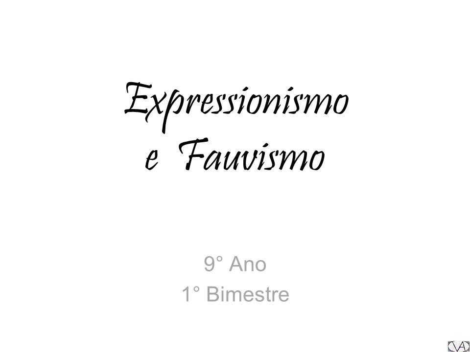 Expressionismo e Fauvismo