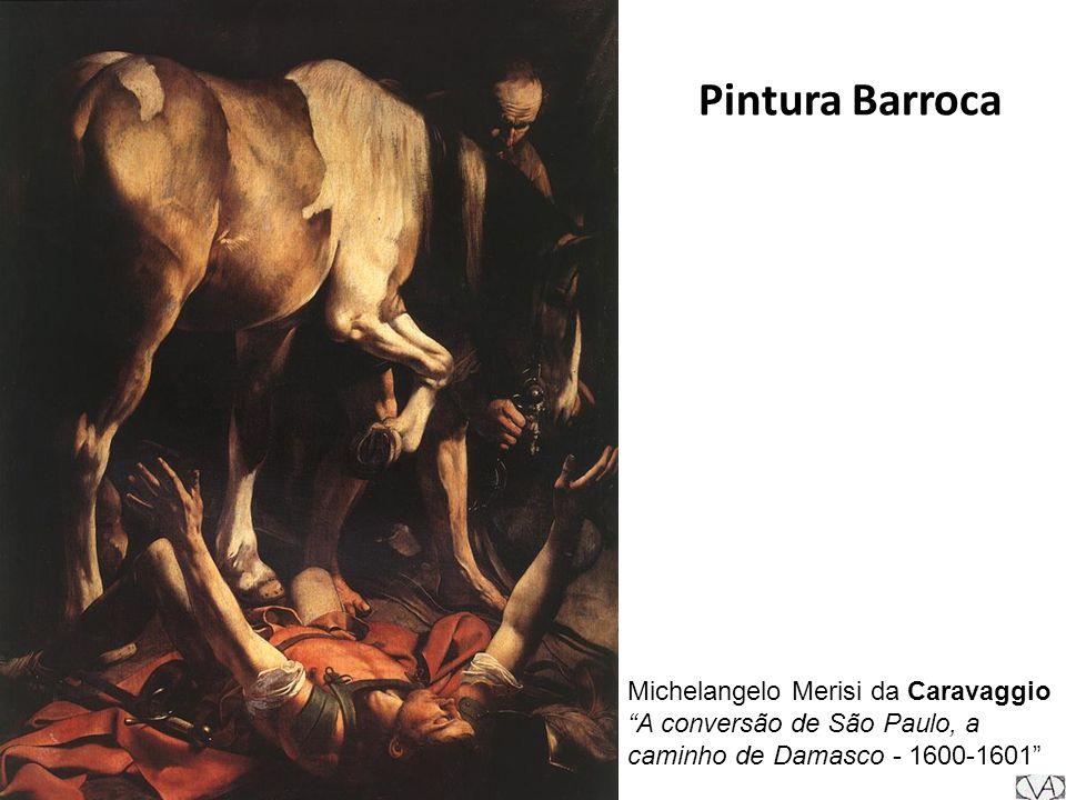 Pintura Barroca Michelangelo Merisi da Caravaggio A conversão de São Paulo, a caminho de Damasco - 1600-1601