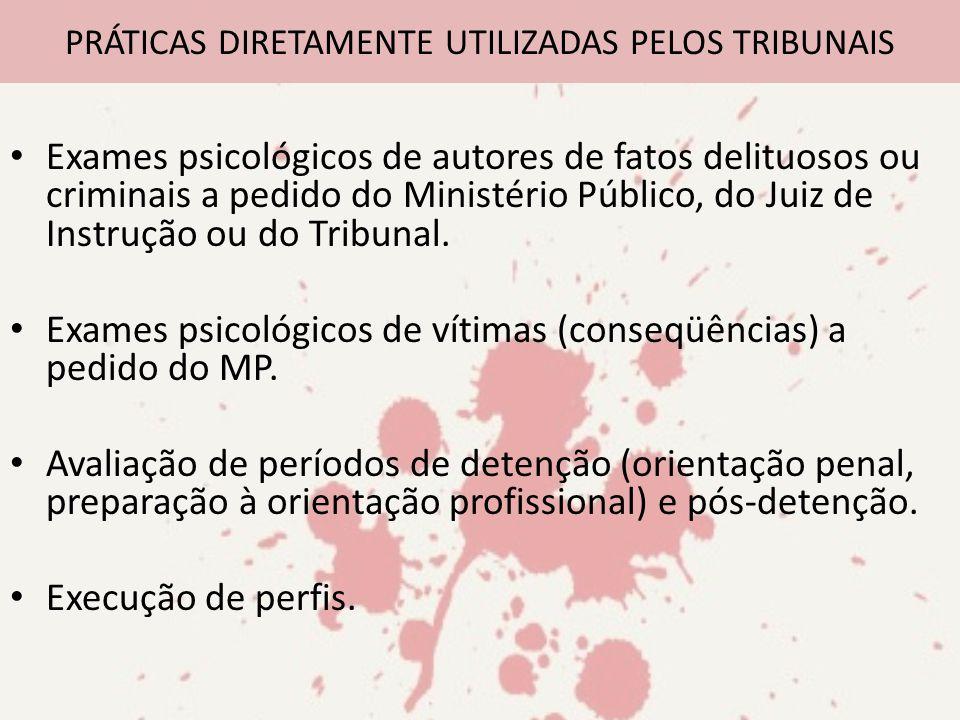 PRÁTICAS DIRETAMENTE UTILIZADAS PELOS TRIBUNAIS