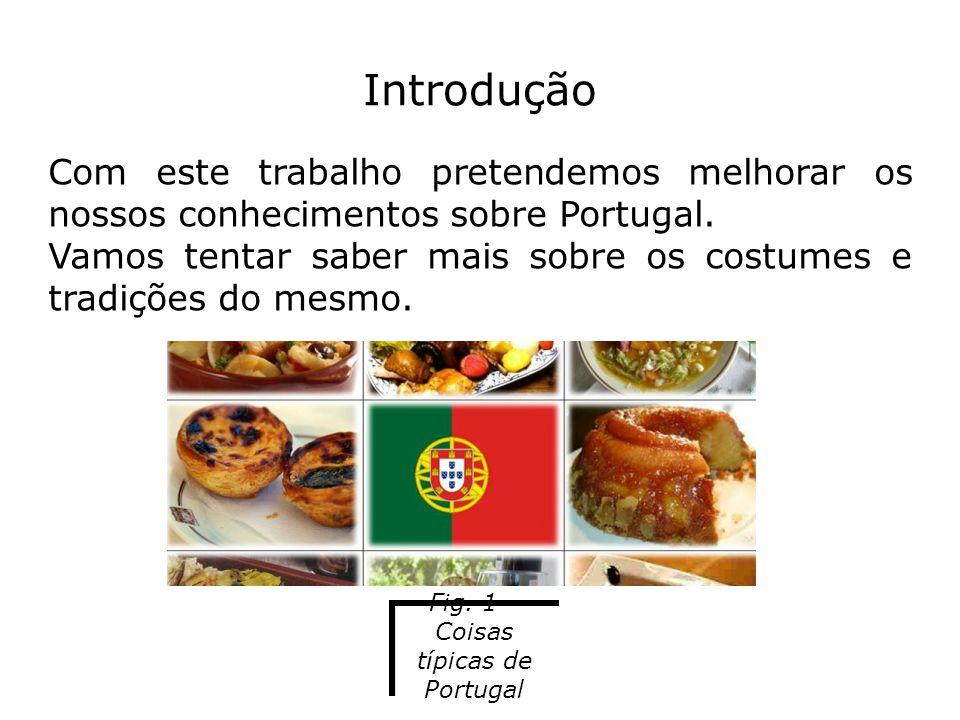 Fig. 1 – Coisas típicas de Portugal