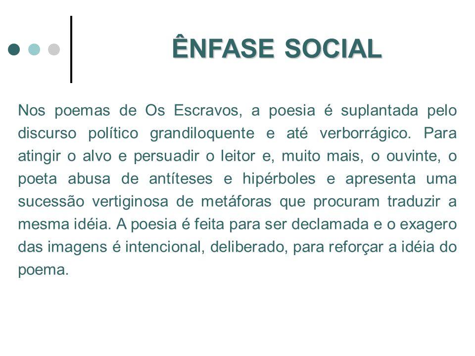 ÊNFASE SOCIAL