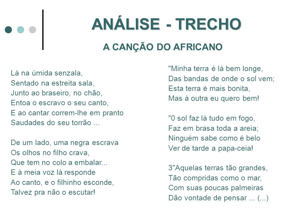 ANÁLISE - TRECHO A CANÇÃO DO AFRICANO
