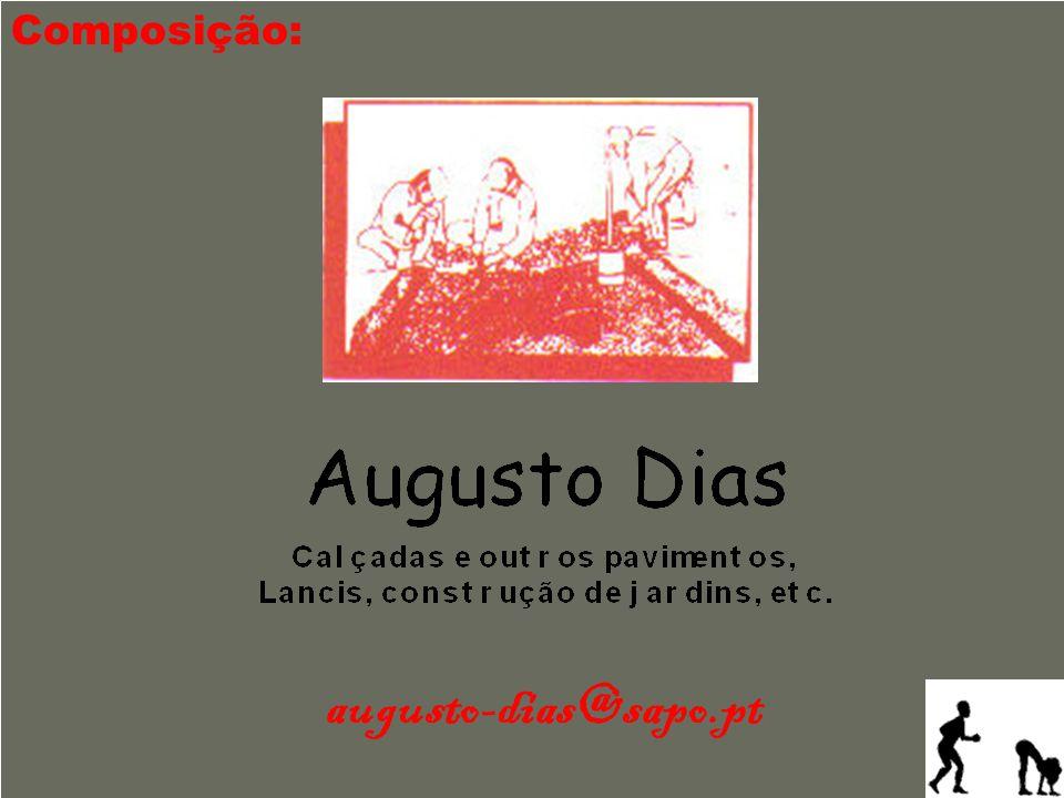 Composição: augusto-dias@sapo.pt