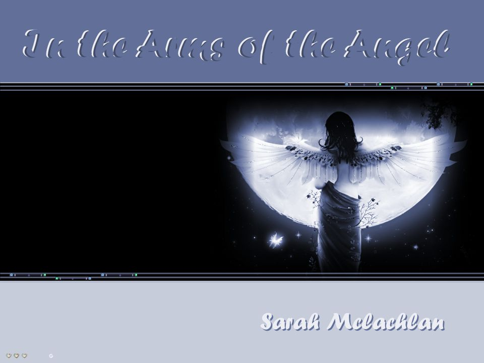 In the Arms of the Angel In the Arms of the Angel Sarah Mclachlan