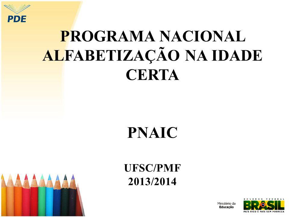 PROGRAMA NACIONAL ALFABETIZAÇÃO NA IDADE CERTA
