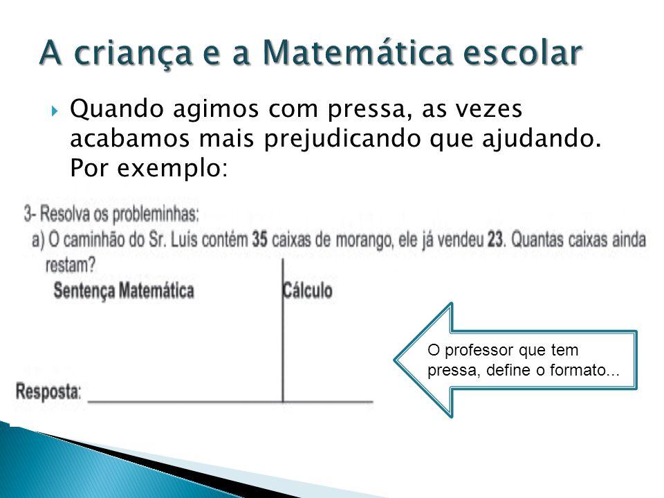 A criança e a Matemática escolar
