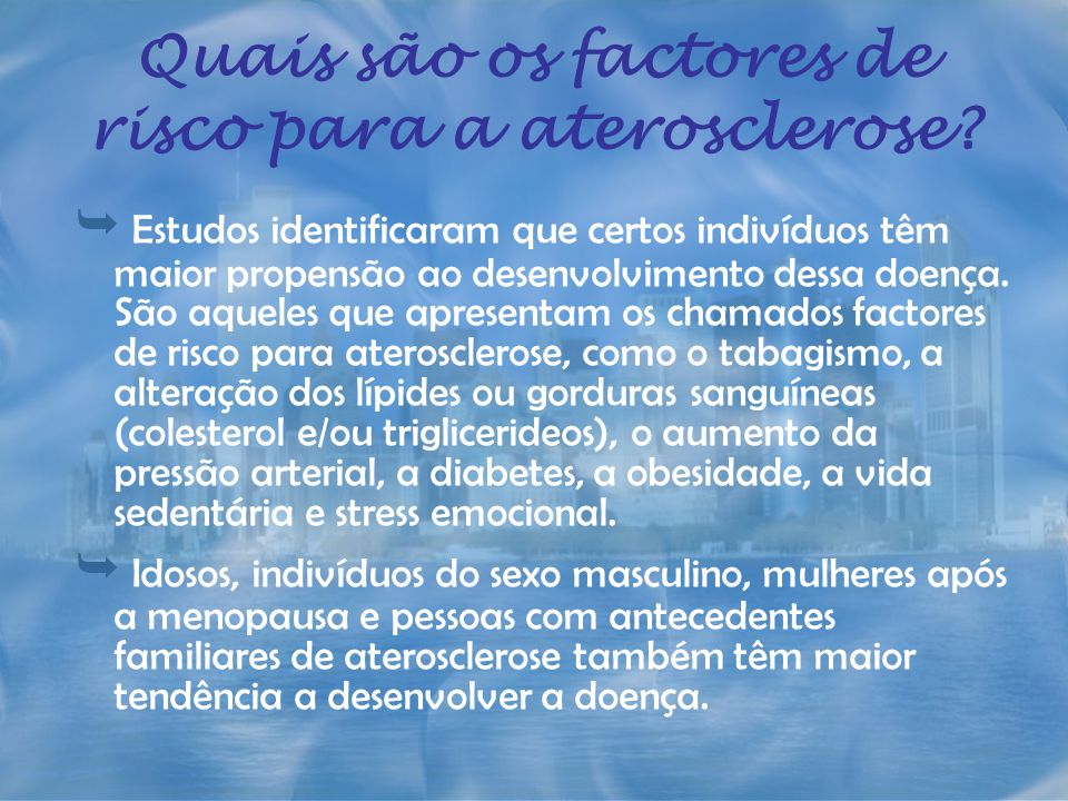 Quais são os factores de risco para a aterosclerose