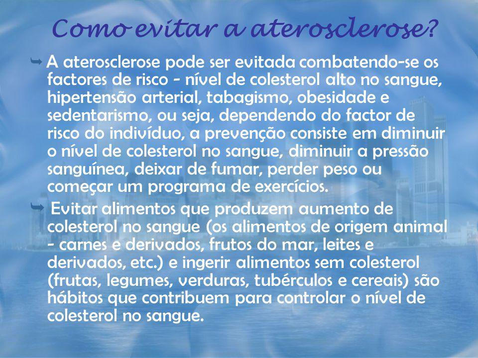 Como evitar a aterosclerose