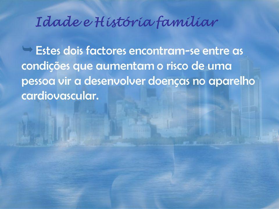 Idade e História familiar
