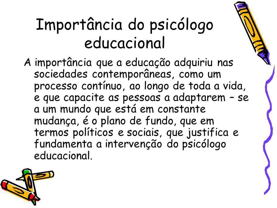 Importância do psicólogo educacional