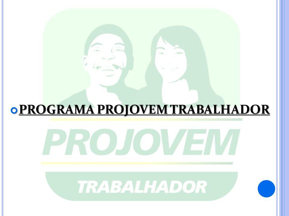 PROGRAMA PROJOVEM TRABALHADOR