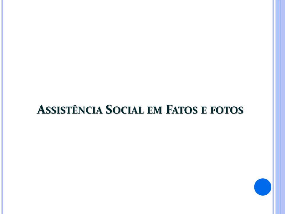 Assistência Social em Fatos e fotos
