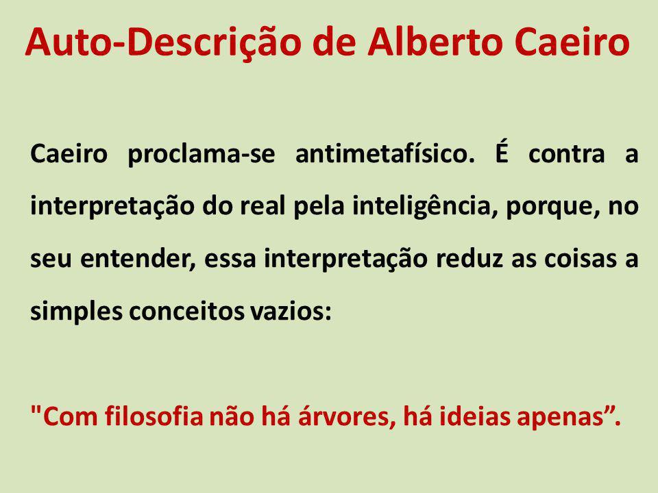 Auto-Descrição de Alberto Caeiro