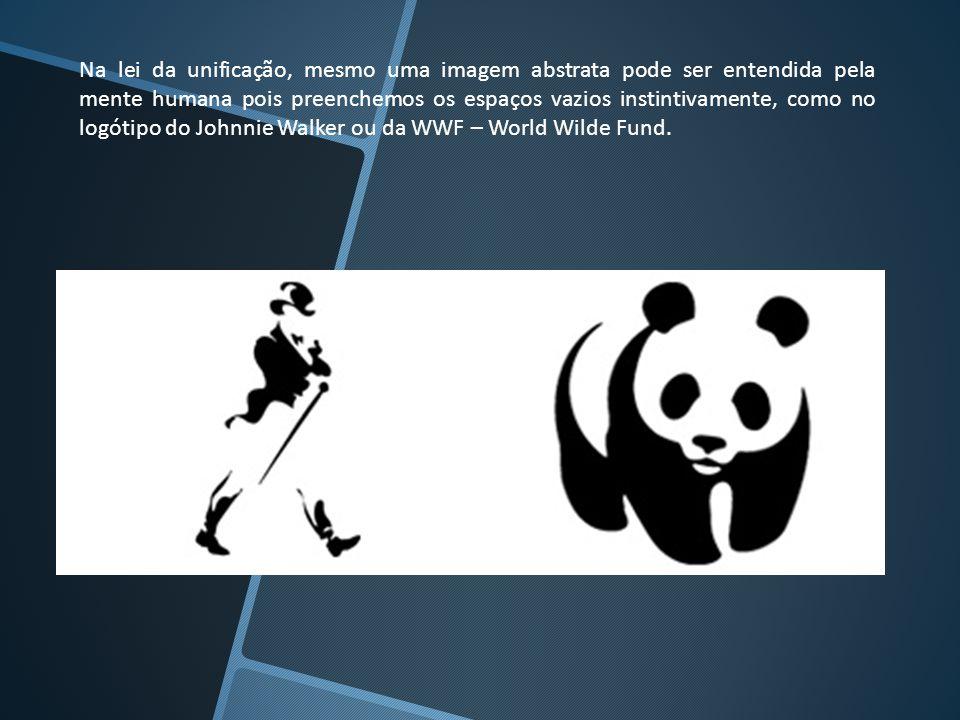 Na lei da unificação, mesmo uma imagem abstrata pode ser entendida pela mente humana pois preenchemos os espaços vazios instintivamente, como no logótipo do Johnnie Walker ou da WWF – World Wilde Fund.