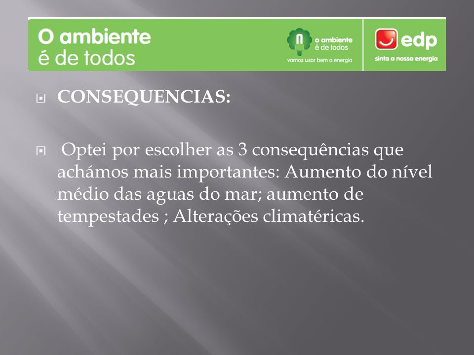 CONSEQUENCIAS: