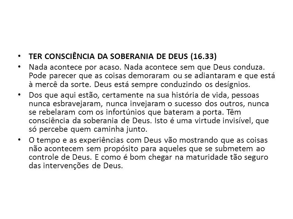 TER CONSCIÊNCIA DA SOBERANIA DE DEUS (16.33)