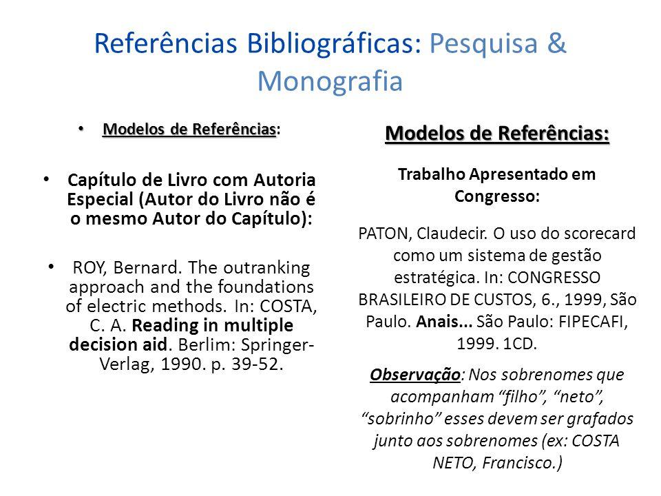 Referências Bibliográficas: Pesquisa & Monografia