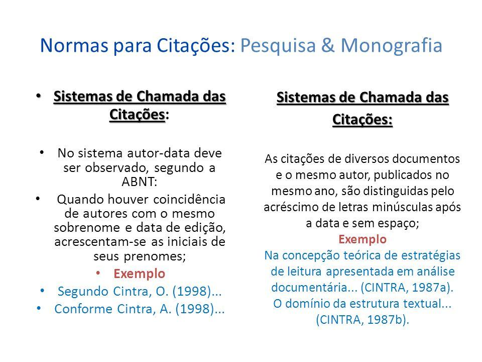 Normas para Citações: Pesquisa & Monografia