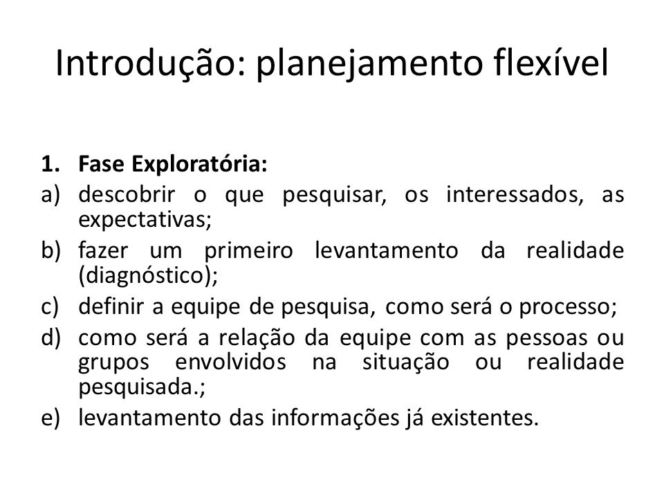 Introdução: planejamento flexível