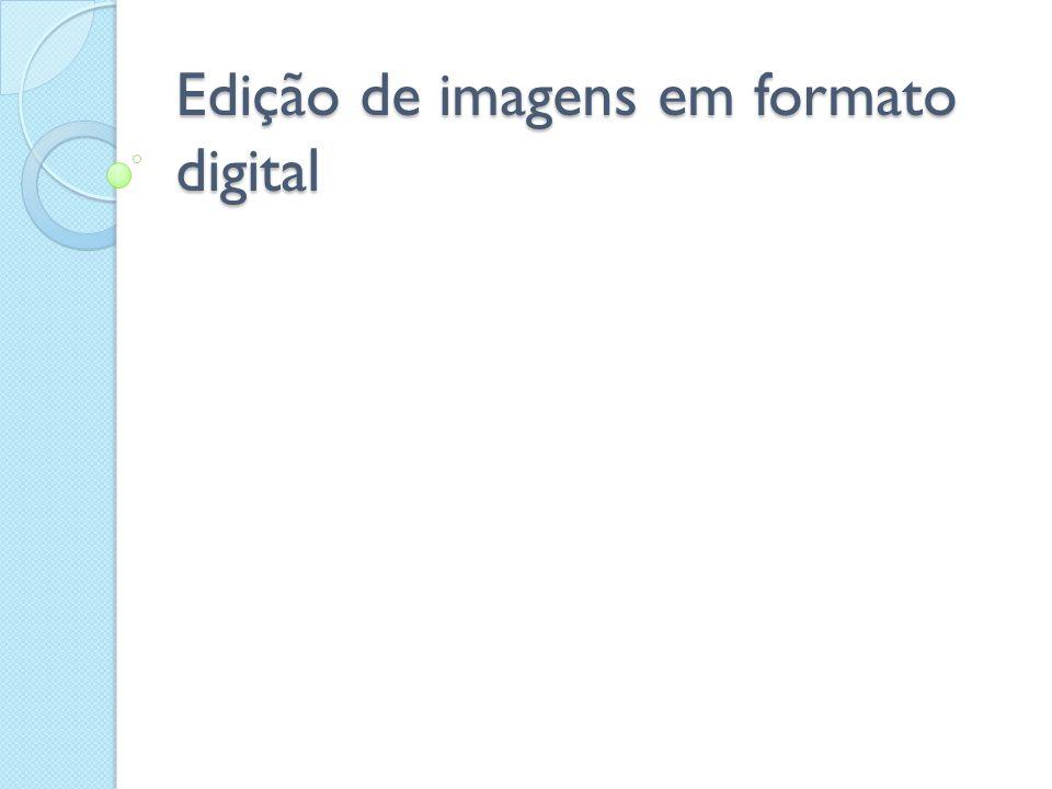 Edição de imagens em formato digital