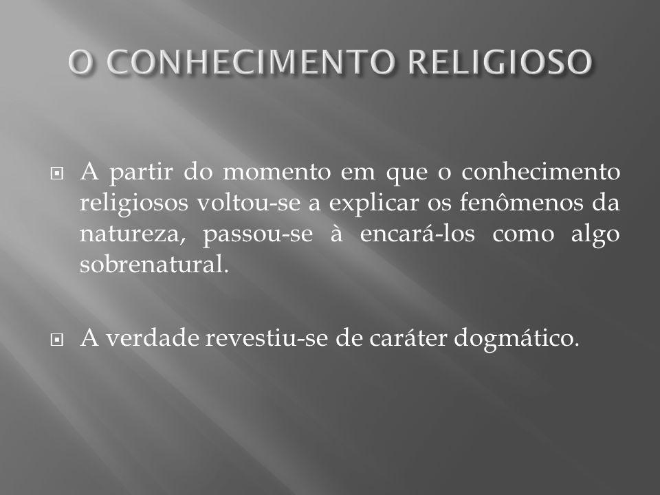O CONHECIMENTO RELIGIOSO