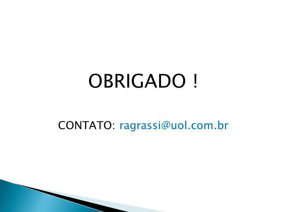 CONTATO: ragrassi@uol.com.br