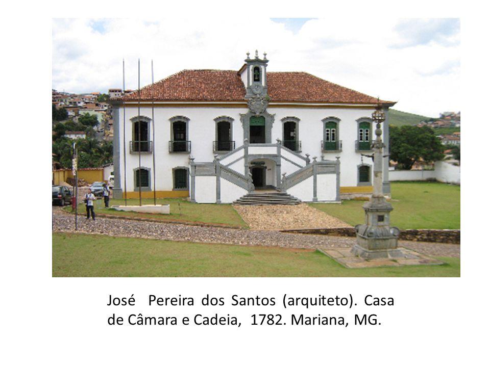 José Pereira dos Santos (arquiteto). Casa de Câmara e Cadeia, 1782