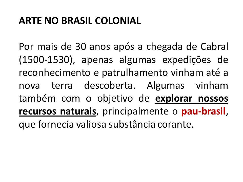 ARTE NO BRASIL COLONIAL