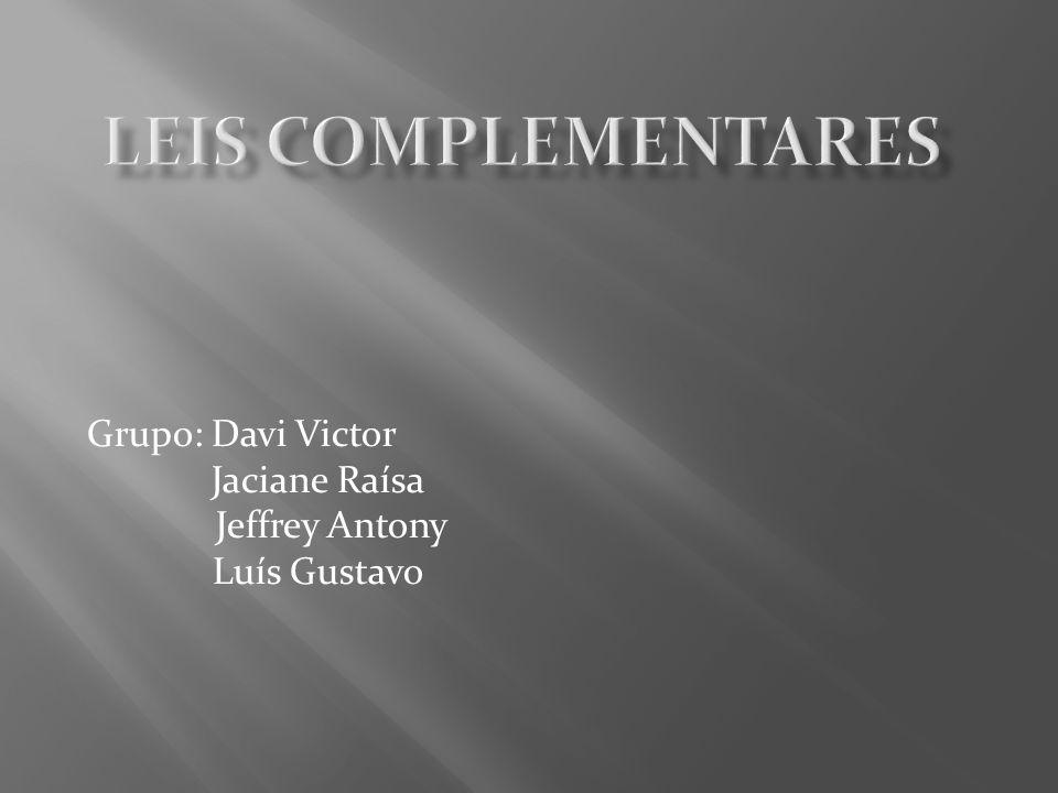 Grupo: Davi Victor Jaciane Raísa Jeffrey Antony Luís Gustavo