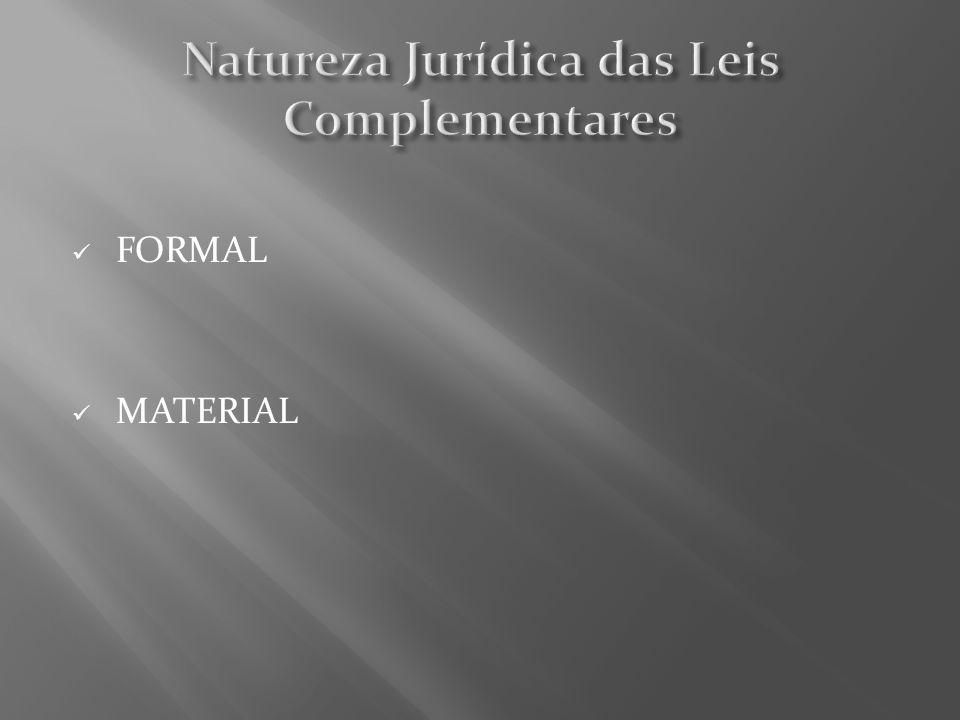 Natureza Jurídica das Leis Complementares