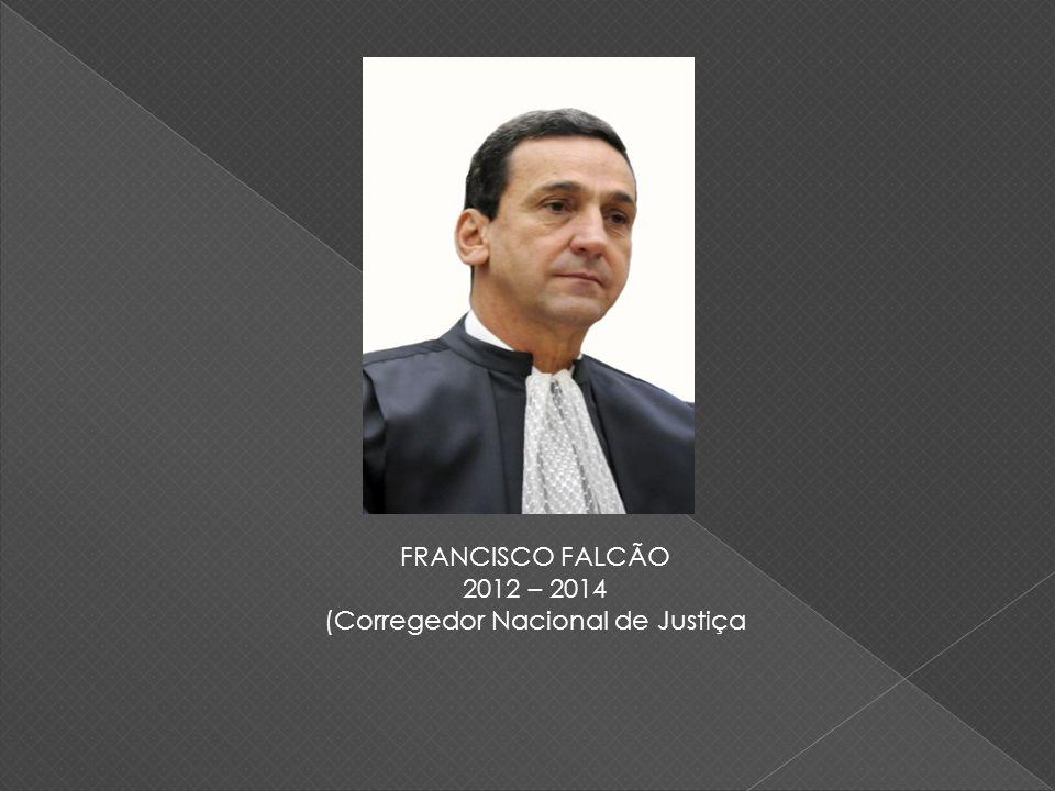 (Corregedor Nacional de Justiça
