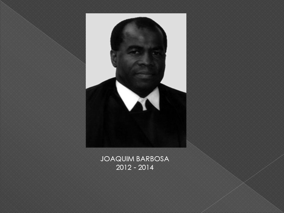 JOAQUIM BARBOSA 2012 - 2014
