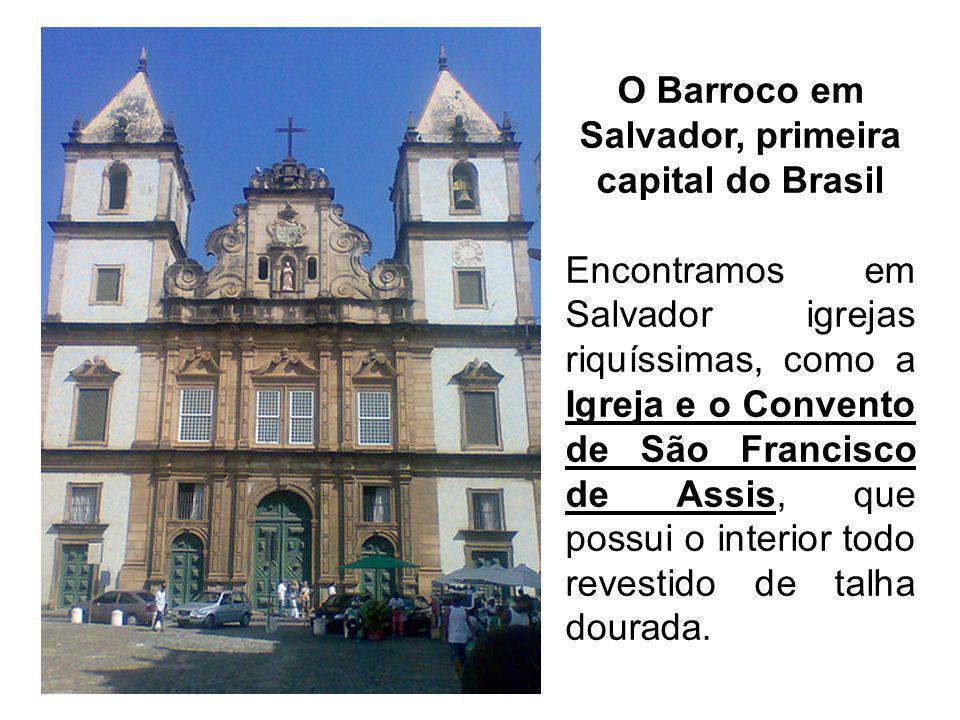 O Barroco em Salvador, primeira capital do Brasil