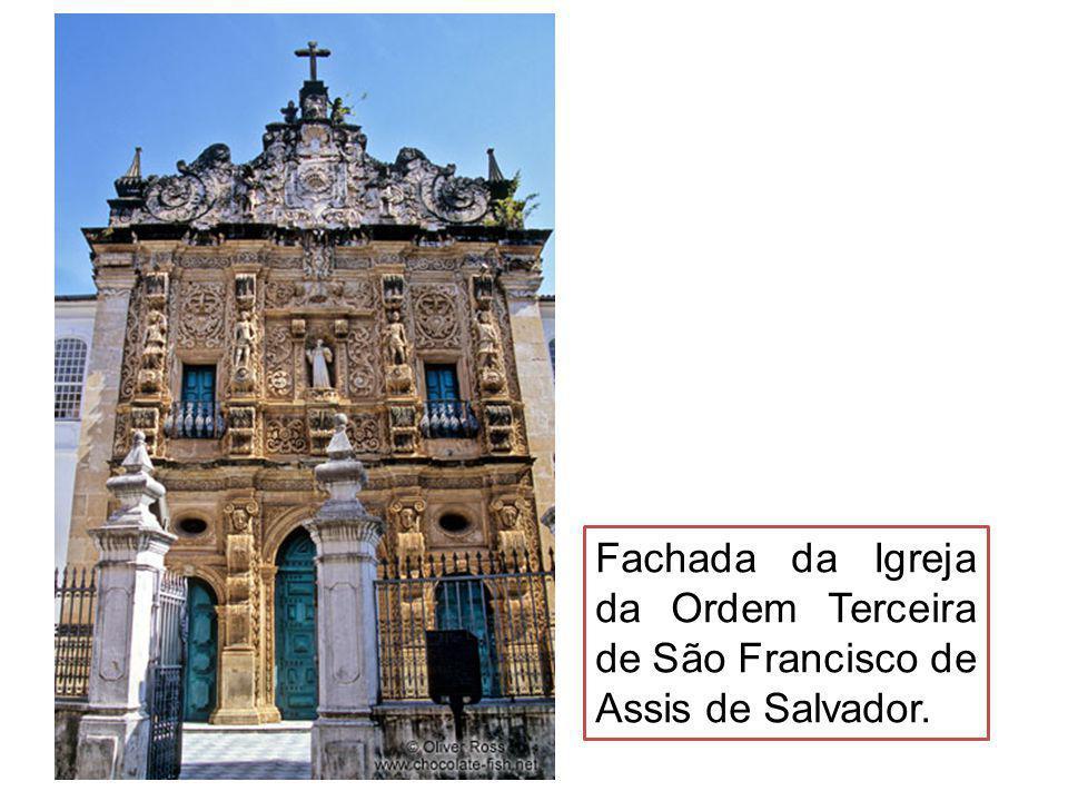 Fachada da Igreja da Ordem Terceira de São Francisco de Assis de Salvador.