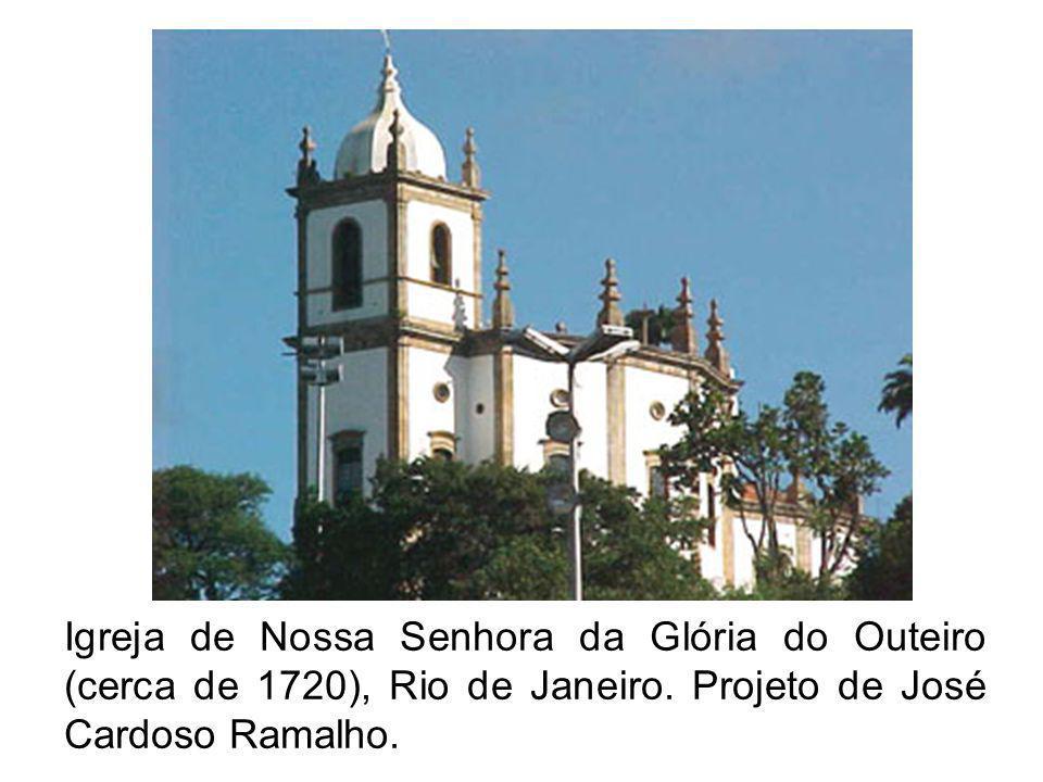 Igreja de Nossa Senhora da Glória do Outeiro (cerca de 1720), Rio de Janeiro.
