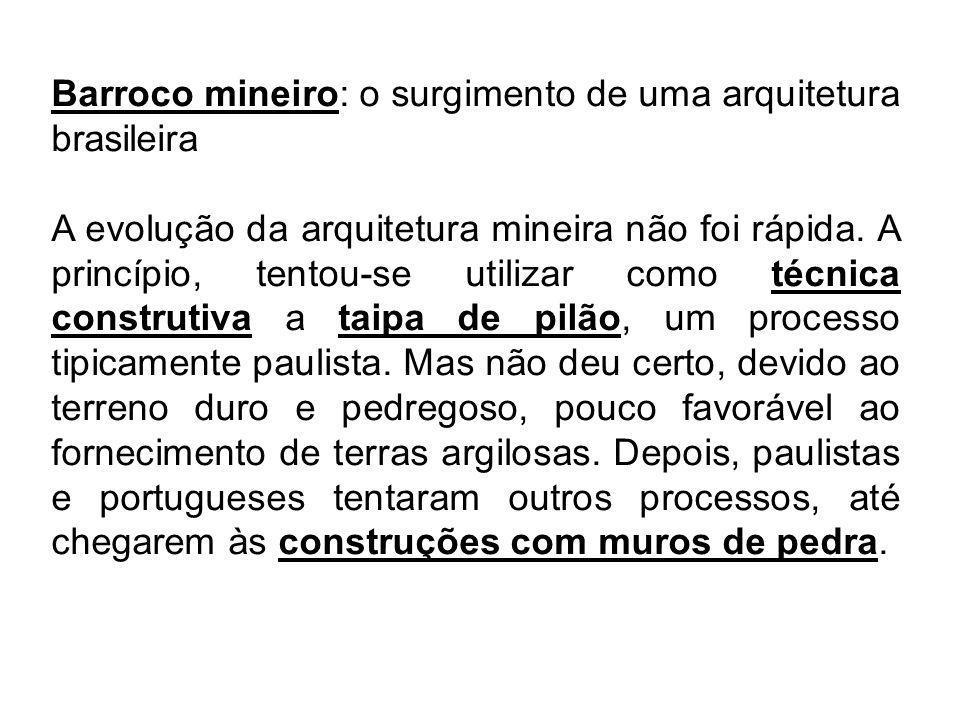 Barroco mineiro: o surgimento de uma arquitetura brasileira