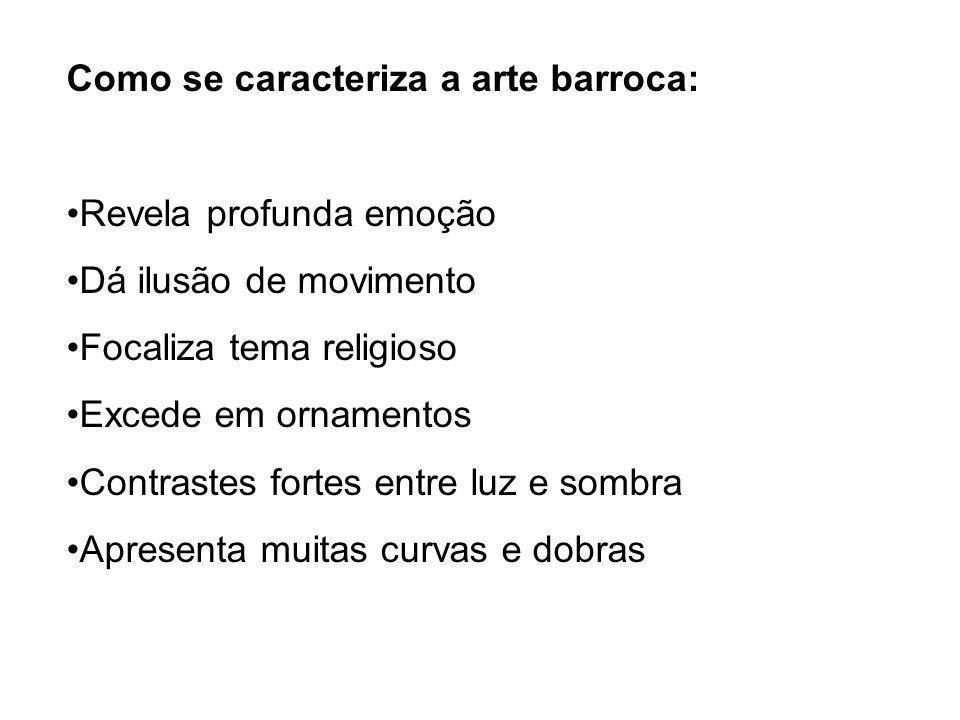 Como se caracteriza a arte barroca: